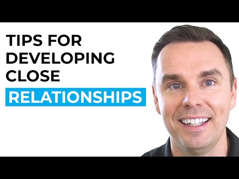 Tips for Developing Close Relationships [Video]