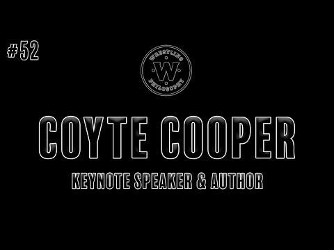 Wrestling Philosophy Show #52- Coyte Cooper- Speaker, Author & Coach [Video]