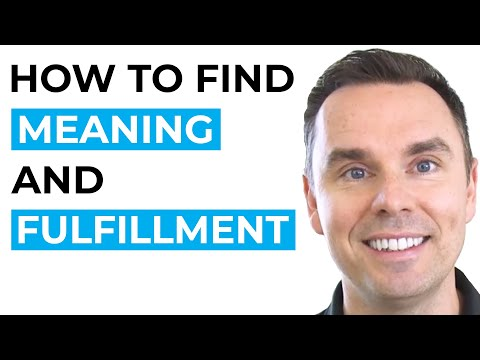 How to Find Meaning and Fulfillment [Video]