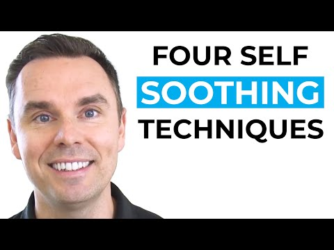4 Self-Soothing Techniques [Video]