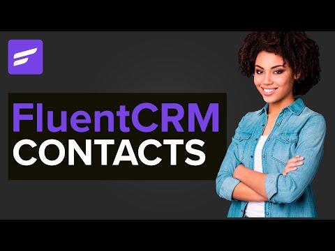 FluentCRM Contacts: The REASON for Email Marketing Automation! [Video]