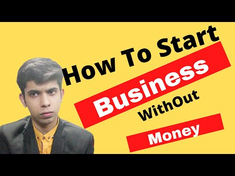 How to Start a Business Without Money || START BUSINESS in 10 mint | Step by step [Video]