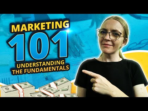 Marketing 101: The Basics Of Marketing For Small Businesses [Video]