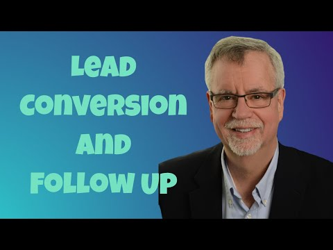 Lead Conversion and Follow Up [Video]