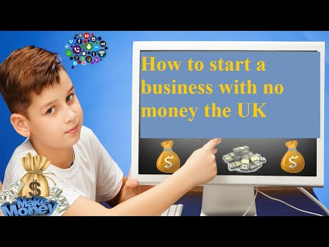 How to start a business with no money the UK [Video]