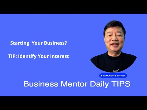 Business Mentor on Daily Tips Identifying Your Interest #Interest [Video]