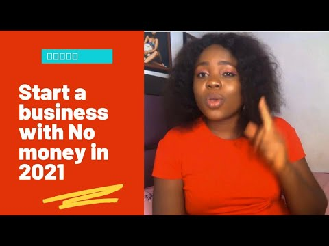 How to start a business in 2021 with no money at all [Video]