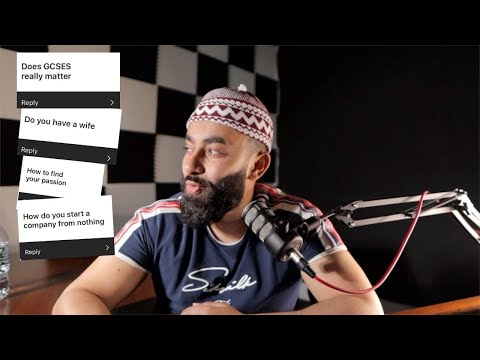 Q&A – How To Start A Business With NO MONEY, My WIFE?, Do GCSEs Matter!? [Video]