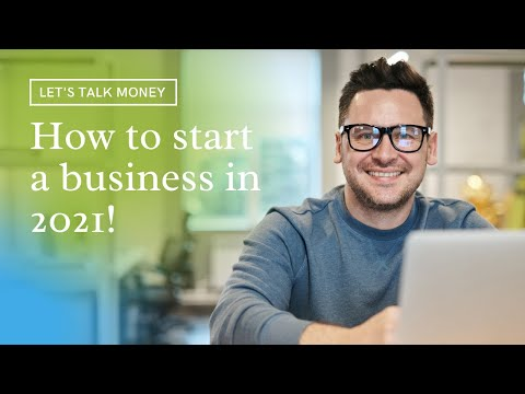 How to start a business in 2021 (3 Things to remember!) [Video]