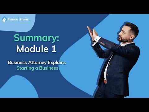 Starting a Business – Summary – Legal Secrets Class Module 1   Lesson 6 [Video]
