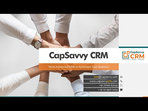 CapSavvy CRM Demo : Best CRM to automate your business to manage sales leads, customers and services [Video]