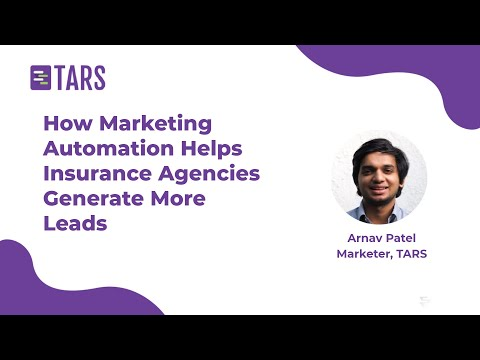 Insurance Marketing: How Marketing Automation Helps Insurance Agencies Generate More Leads | TARS [Video]