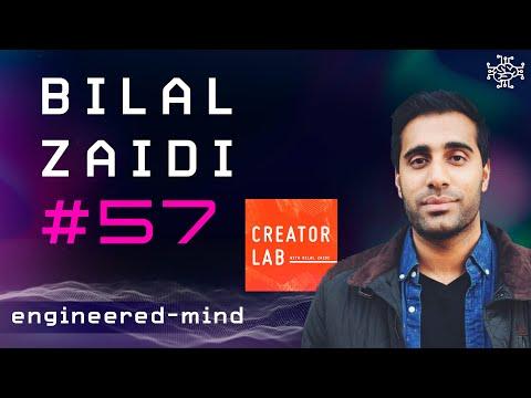 Bilal Zaidi – Creator Lab, Marketing & Branding | Podcast #57 [Video]