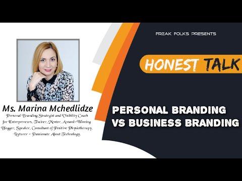 Honest Talk with Ms. Marina Mchedlidze on Personal Branding Vs Business Branding [Video]
