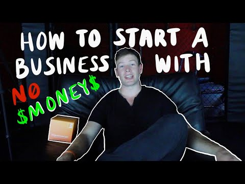 How To Start a Business with No Money [Video]
