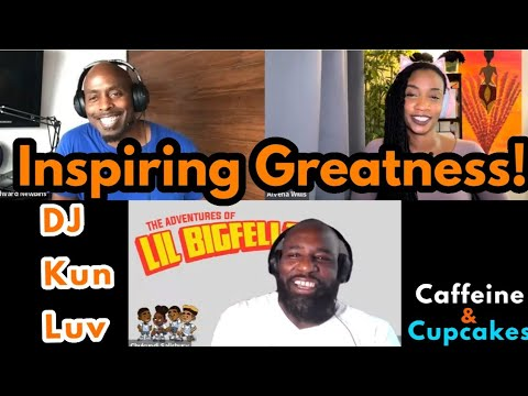 How To Start A Business, Inspire Greatness and Be a Great Leader | DJ Kun Luv | Caffeine & Cupcakes [Video]