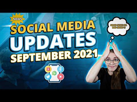 Social Media News & Updates [September 2021] [Video]