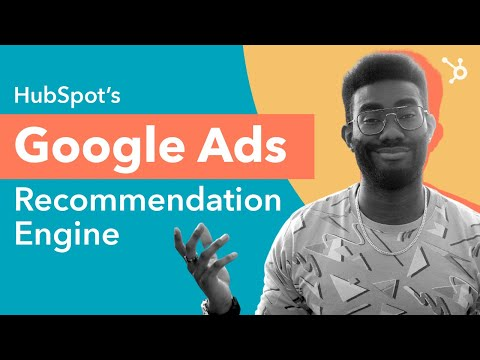How To Boost Ad Performance With HubSpot's Google Ads Recommendation Engine [Video]