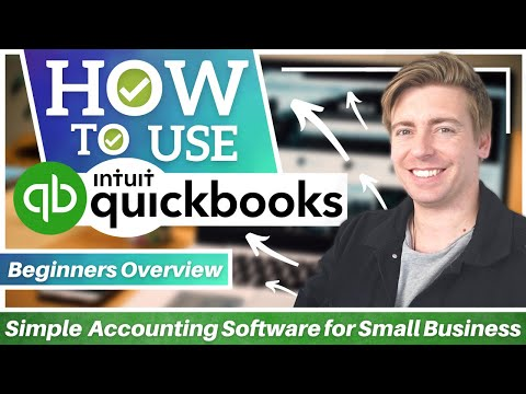 How To Use QuickBooks | Simple Online Accounting Software (QuickBooks Tutorial) [Video]