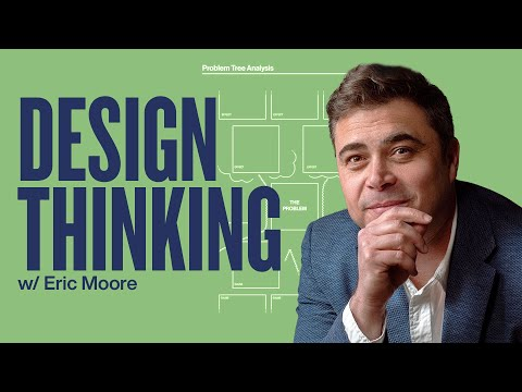 Change The Way You Solve Problems Using Design Thinking [Video]