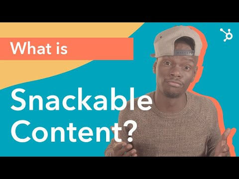 What is Snackable Content and How to Use it to Boost your Digital Marketing Strategy [Video]